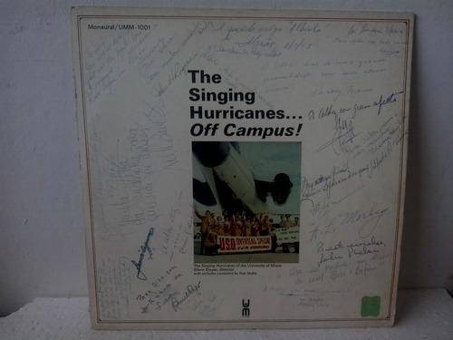 lp the singing hurricanes ... off campus ! - importadado