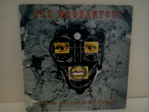 lp the woodentops wooden foot cops on the highway c/encarte