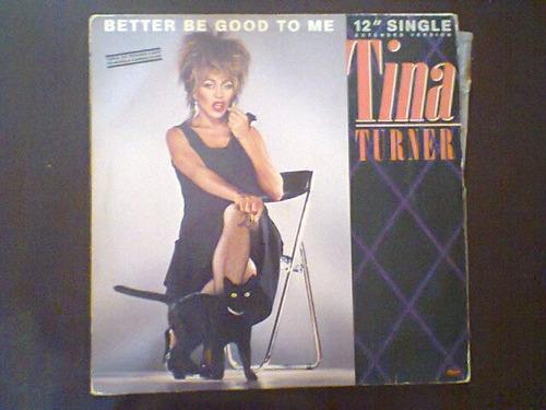 lp tina turner - better be good to me.