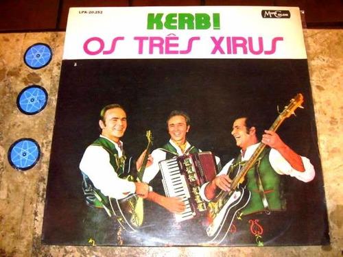 lp tres xirus - kerbi (1971) musica gaucha alemã