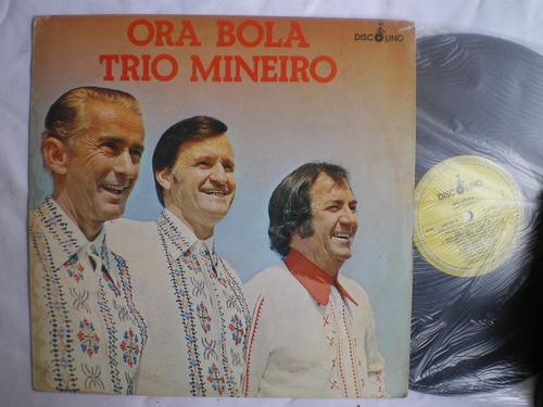 lp - trio mineiro / ora bola / discolino / 1982
