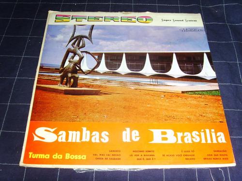 lp - turma da bossa - sambas de brasília