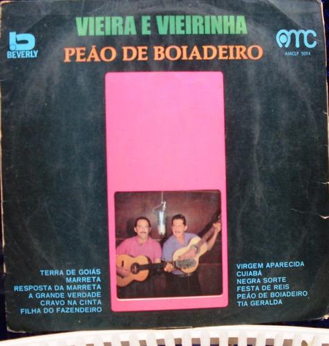 lp -  vieira e vieirinha - peão de boiadeiro - 1973 beverly