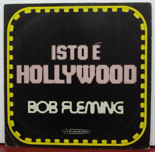 lp vinil - bob fleming - isto é hollywood (zerado)