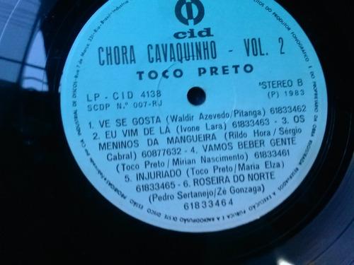lp - vinil - chora cavaquinho - toco preto - vol 2