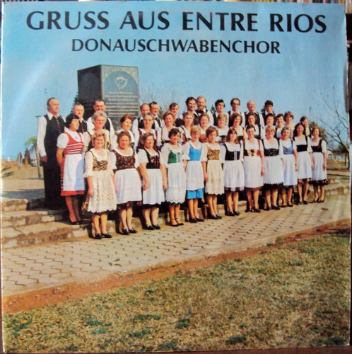 lp vinil - donauschwabenchor - gruss aus entre rios - 1981