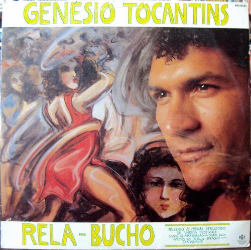 lp vinil - genésio tocantins - rela-bucho - 1988 - raro!!