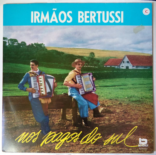 lp / vinil irmãos bertussi nos pagos do sul  beverly 1991
