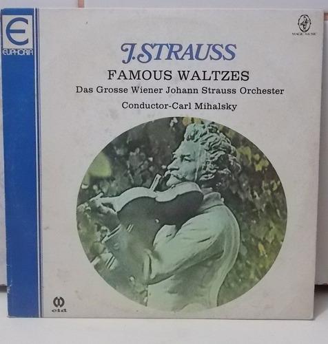 lp vinil j. strauss famous  waltzes conductor carl mihalksky