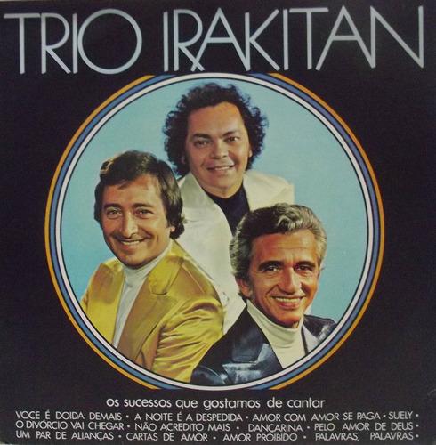 lp vinil trio irakitan - os sucessos que gostamos de cantar