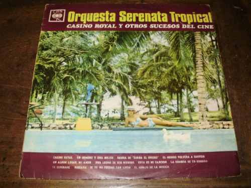 lp vinilo-12'' casino royal orquesta serenata tropical cbs