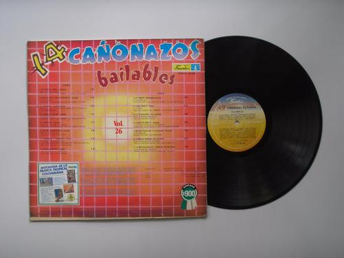 lp vinilo 14 cañonazos bailables volumen 26 1986