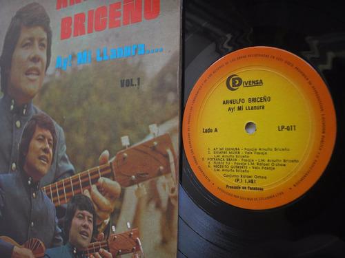 lp vinilo arnulfo briceño ay mi llanura volumen 1-1981
