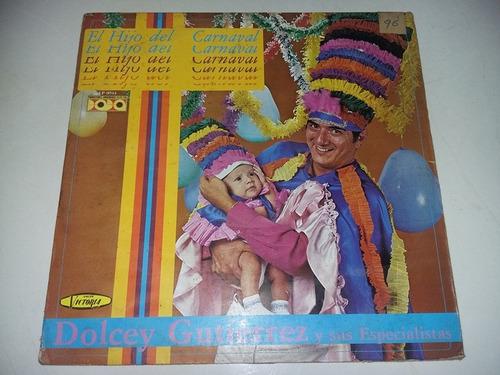 lp vinilo disco dolcey gutierrez el hijo del carnaval cumbia