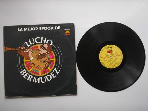 lp vinilo lucho bermudez y su orquesta la mejor epoca 1984