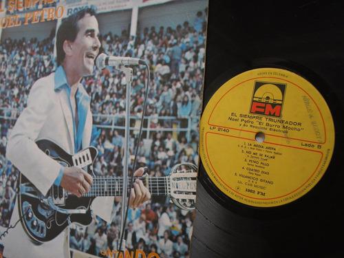lp vinilo noel petro el siempre triunfador 1982