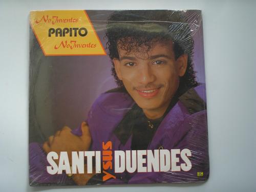 lp vinilo santi y sus duendes no juventes papito nuevo 1990
