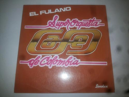 lp vinilo super orquesta cafe de colombia el fulano salsa