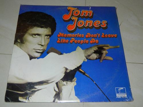 lp vinilo tom jones memories don´t leave like people do