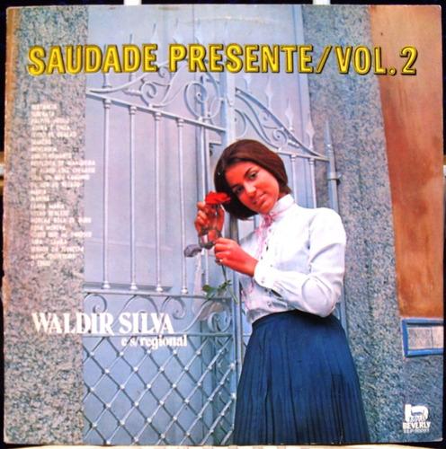 lp waldir silva e seu regional saudade presente vol. 2- 1992