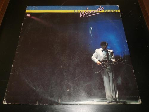 lp wando - ui wando paixão, disco vinil, ano 1986