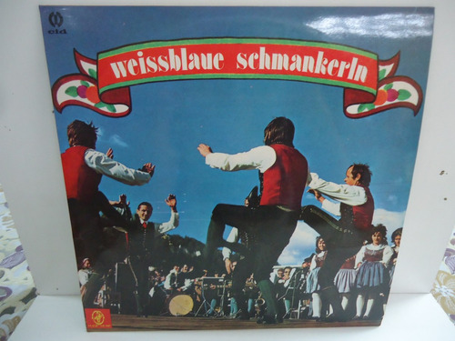 lp weissablaue schmankerln selo magic music 1978