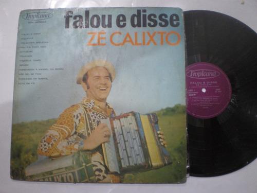 lp - zé calixto / falou e disse / tropicana / 1973
