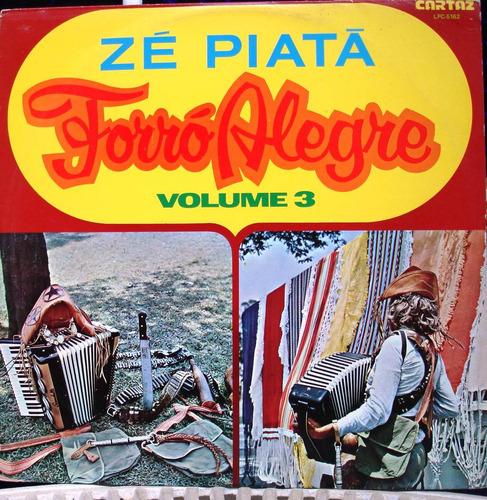 lp - zé piatá - forró alegre volume 3 - cartaz