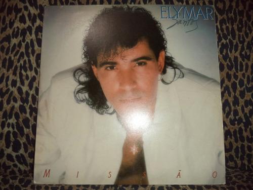 lp/bregas&for - elymar santos - missão - 1989