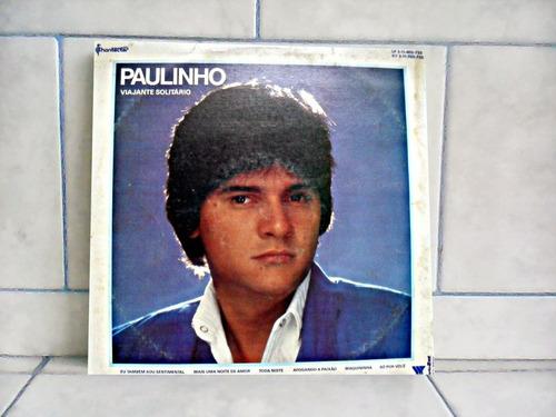 lp/disco sertanejas - cezar e paulinho  - viajante solitário