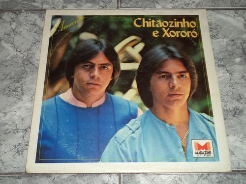 lp/disco sertanejas - chitãozinho e xororó - amante