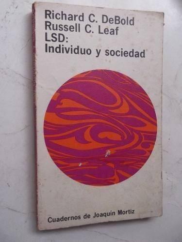 lsd individuo y sociedad debold / leaf