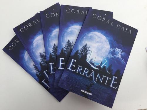 lua errante - livro de lançamento escritora coral daia