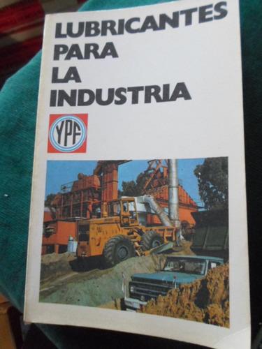 lubricantes para la industria ypf 1975 impecable