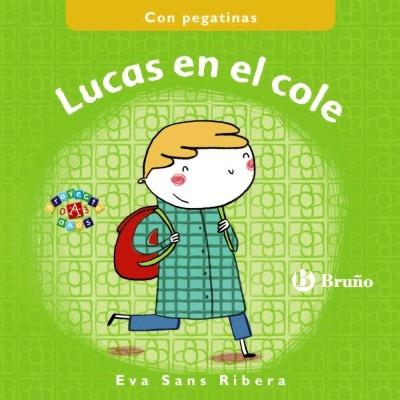 lucas en el cole(libro infantil y juvenil)