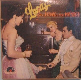 lucas & seu conjunto - lucas seu piano & sua música