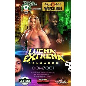 Lucha Extrema: Reloaded - 07/10/2018 - Entrada Popular
