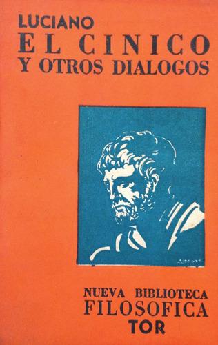 luciano -  el cinico y otros dialogos, tor, buenos aires, 15