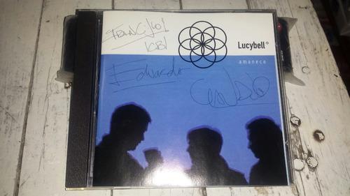 lucybell cd amanece autografiado por los 3 miembros.