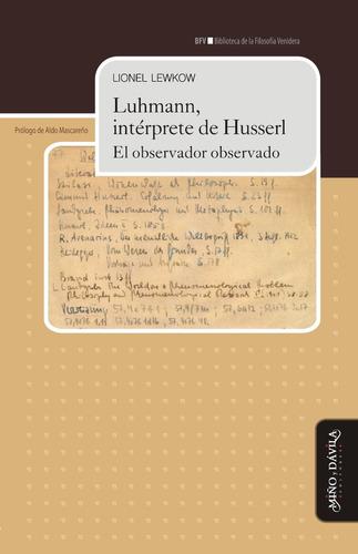 luhmann, intérprete de husserl. el observador observado