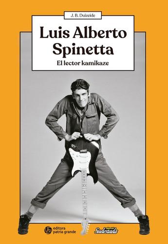 luis alberto spinetta - juan bautista duizeide