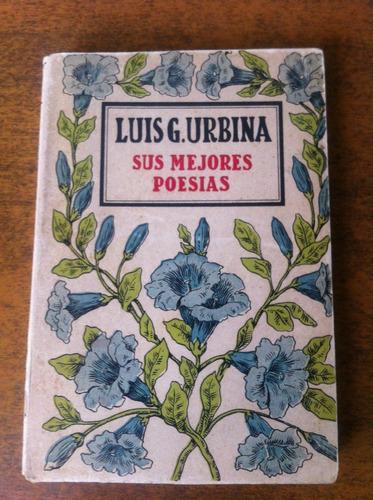 luis g. urbina / sus mejores poesias