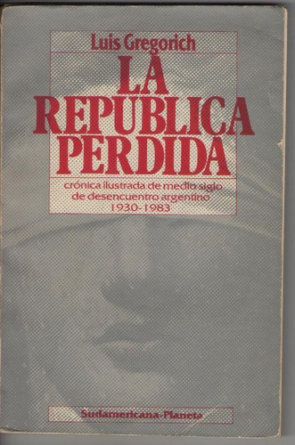 luis gregorich - la república perdida