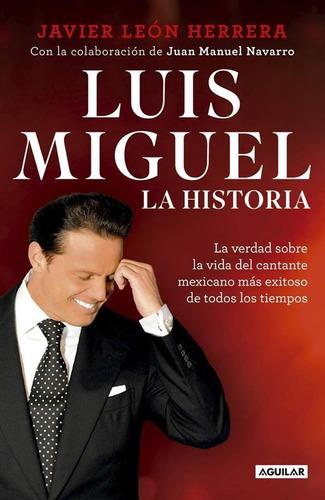 luis miguel la historia  - libro digital pdf