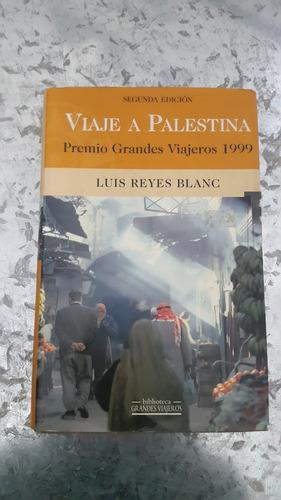 luis reyes blanc - viaje a palestina