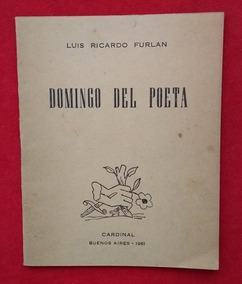 Luis Ricardo Furlan Domingo Del Poeta Firmado