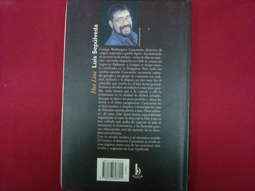 luis sepúlveda, hot line,  ediciones b, españa, 2001, 94 pág