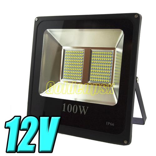 luminaria lampara reflector led 100w 12vdc / 24vdc