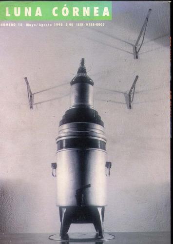 luna córnea, fotografía, no.15, tema: trayectos, 1998,210 p.