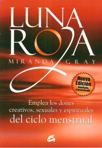 luna roja autor: gray, miranda